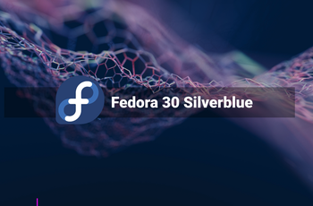 Fedora Silverblue 30 - updated visual style  gnulinux.ro