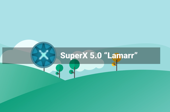 SuperX 5.0 - Lamarr - focus on design and beauty  gnulinux.ro