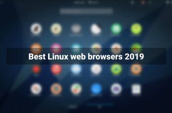 Best web browsers for Linux 2019  gnulinux.ro